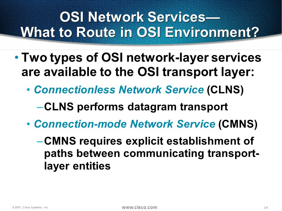 OSI Network Services— What to Route in OSI Environment