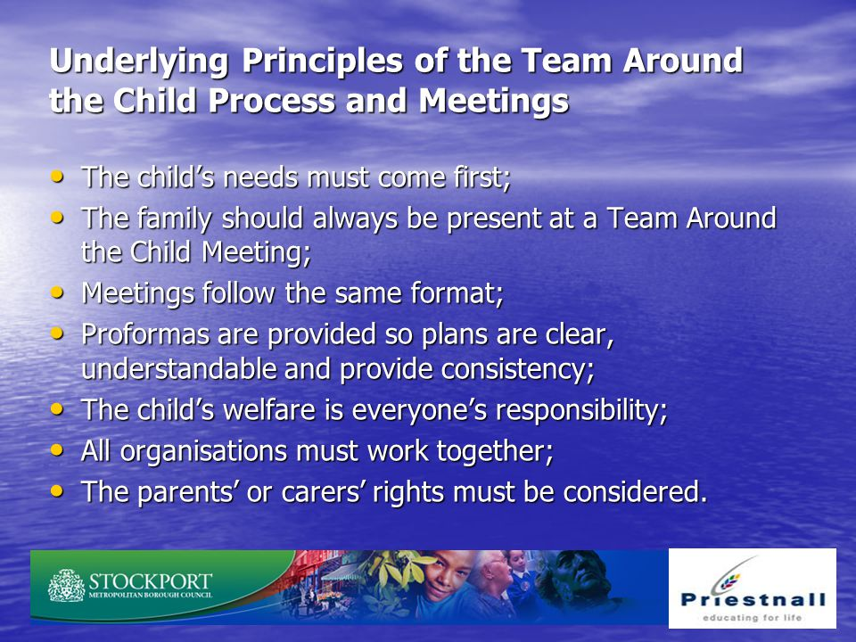 Underlying Principles of the Team Around the Child Process and Meetings