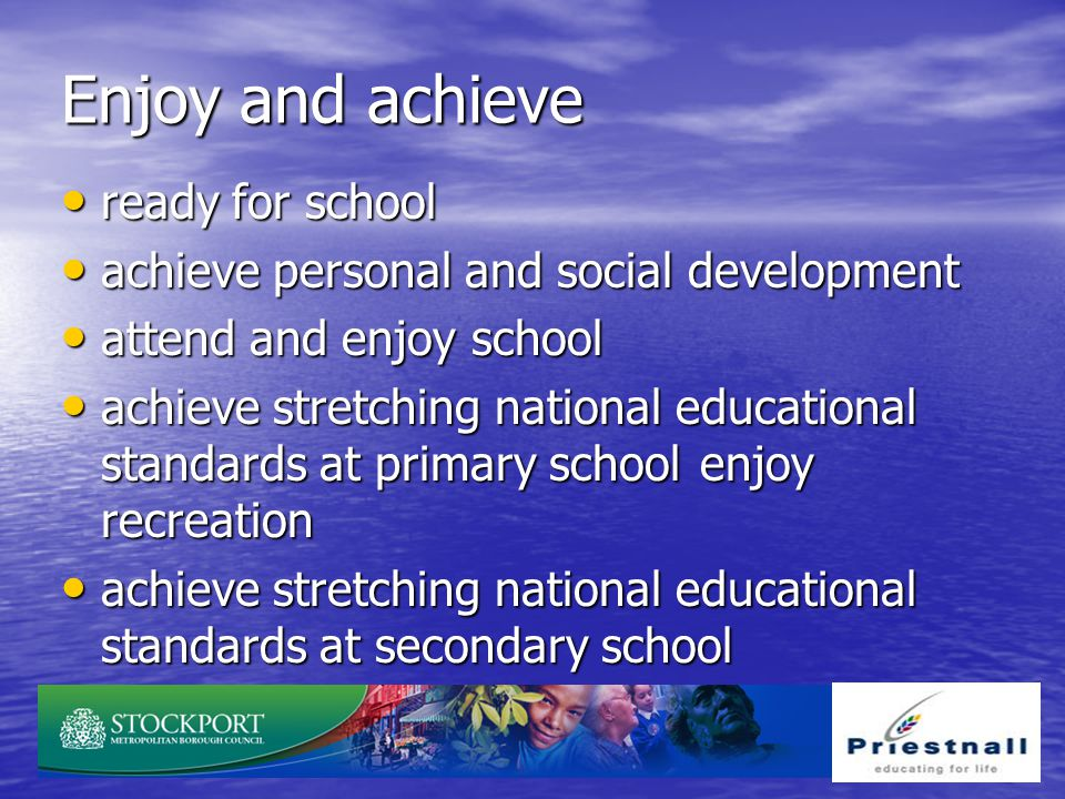 Enjoy and achieve ready for school