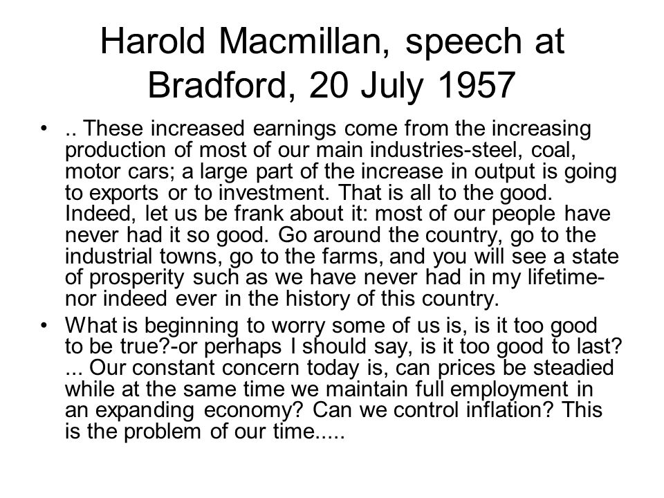 Harold Macmillan, speech at Bradford, 20 July 1957