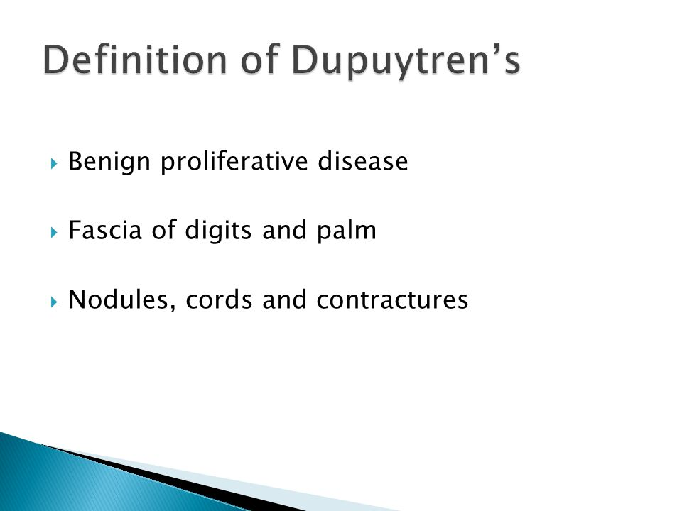 Definition of Dupuytren's