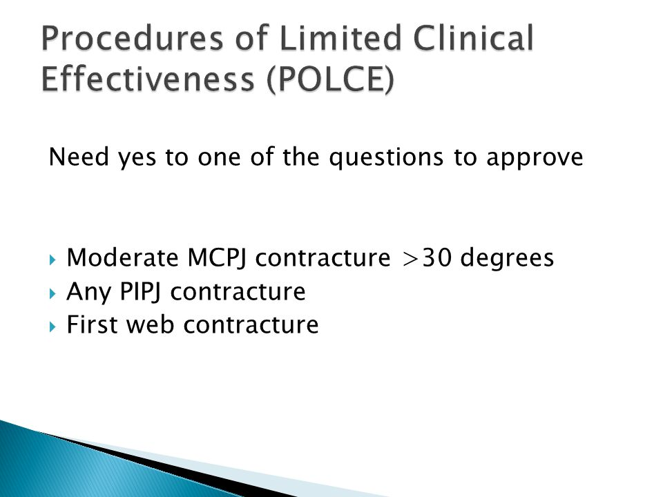 Procedures of Limited Clinical Effectiveness (POLCE)