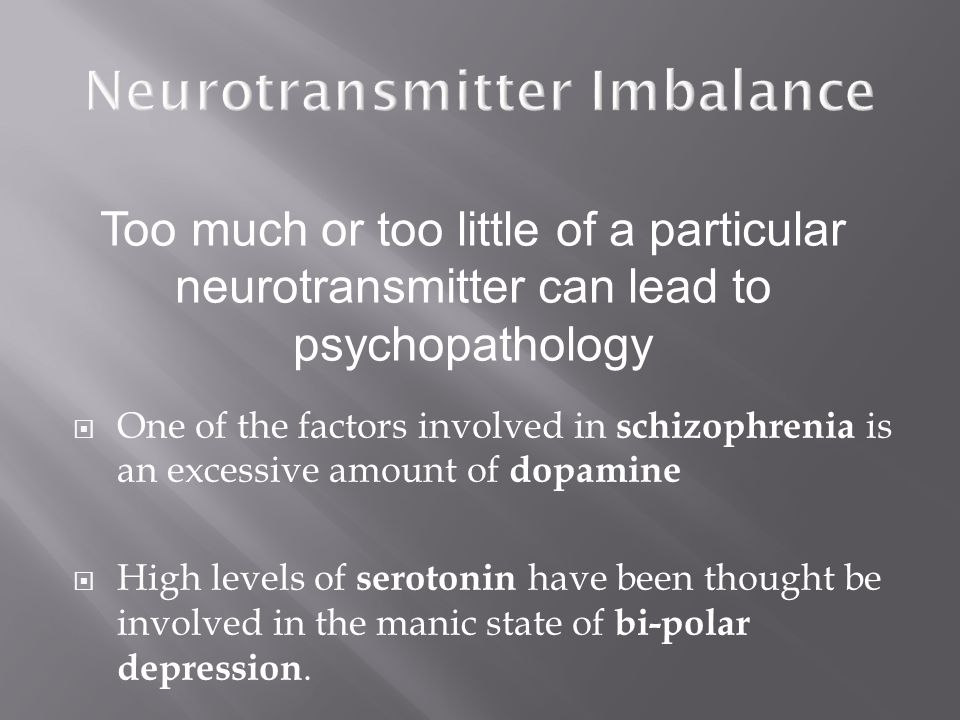 Neurotransmitter Imbalance