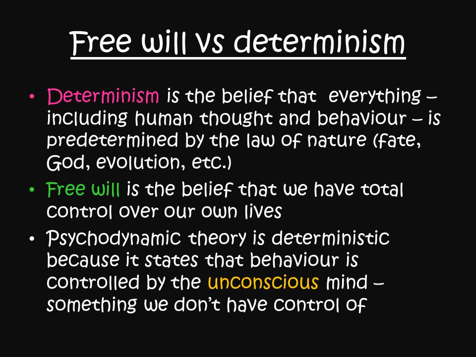 question of free will determinism vs Free will vs determinism is an argument as complex, intertwined, and co-dependent as nature vs nurture or the age-old question of whether.