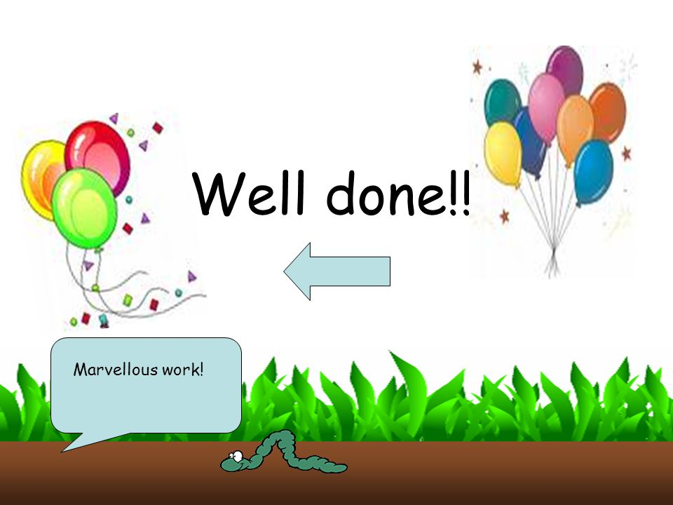 Well done!! Marvellous work!