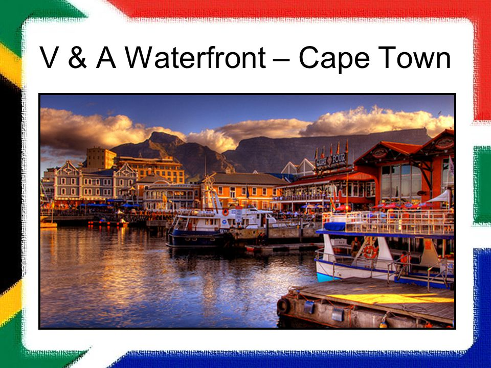 V & A Waterfront – Cape Town