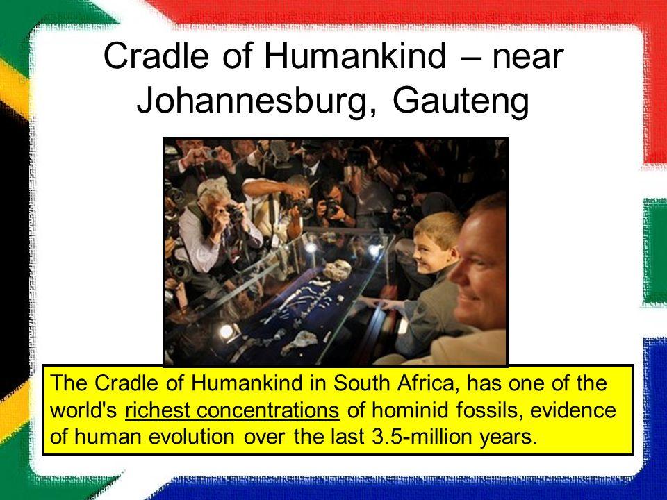 Cradle of Humankind – near Johannesburg, Gauteng