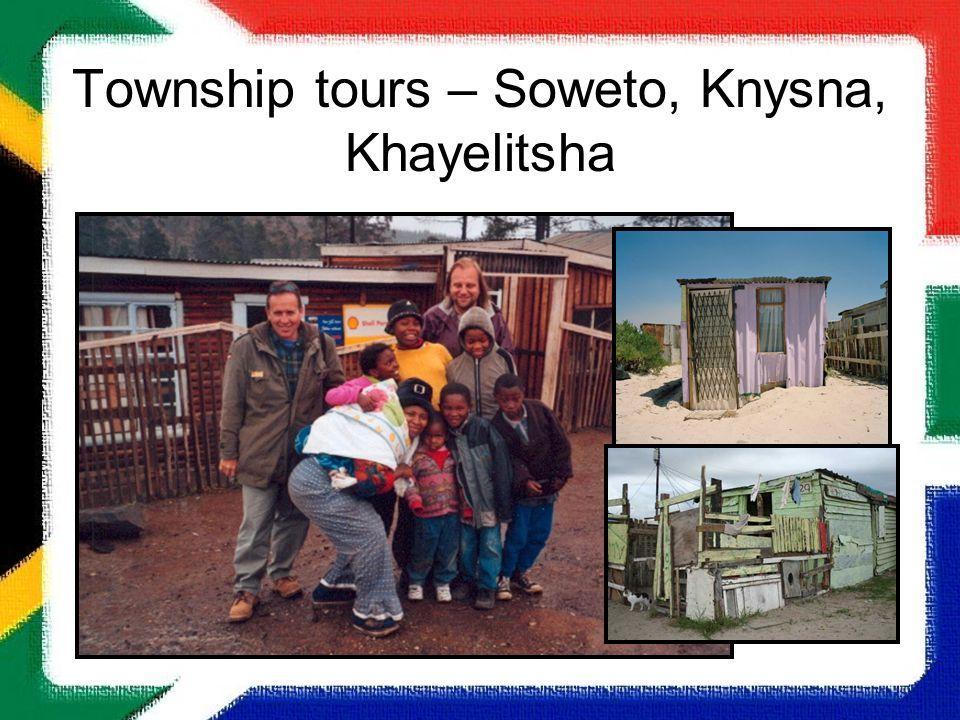 Township tours – Soweto, Knysna, Khayelitsha