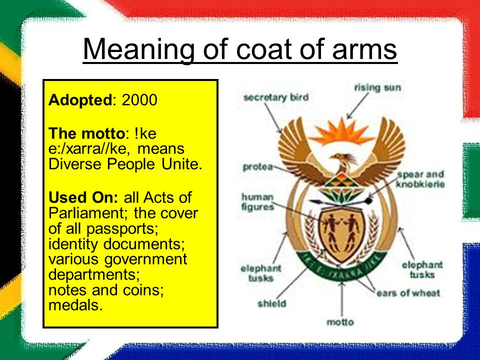 South Africa Meaning of coat of arms Adopted: 2000