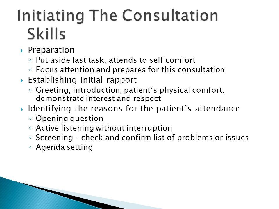 Initiating The Consultation Skills