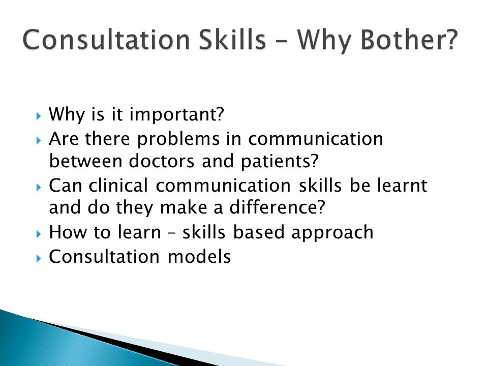 Consultation Skills – Why Bother