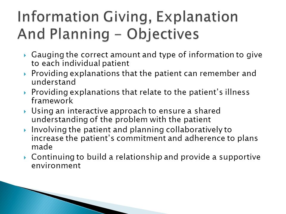 Information Giving, Explanation And Planning - Objectives