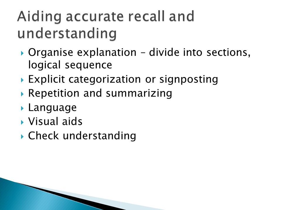 Aiding accurate recall and understanding