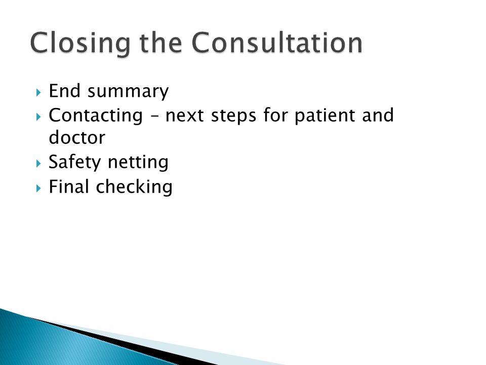 Closing the Consultation