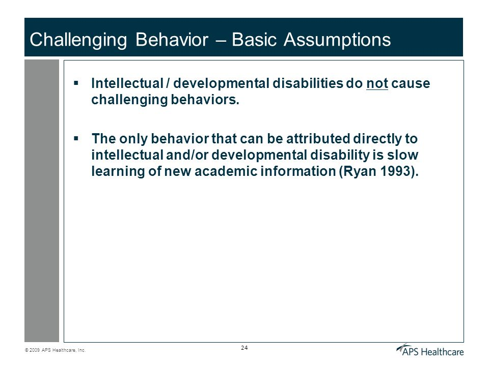 Challenging Behavior – Basic Assumptions