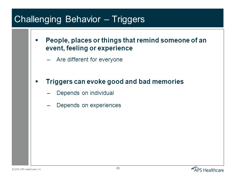 Challenging Behavior – Triggers