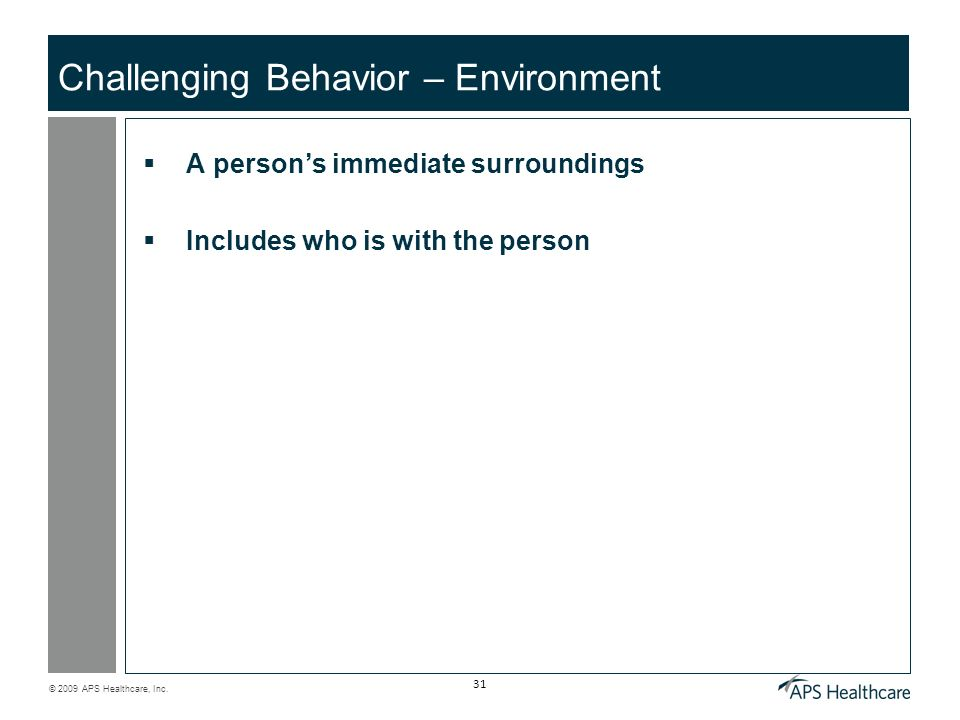 Challenging Behavior – Environment