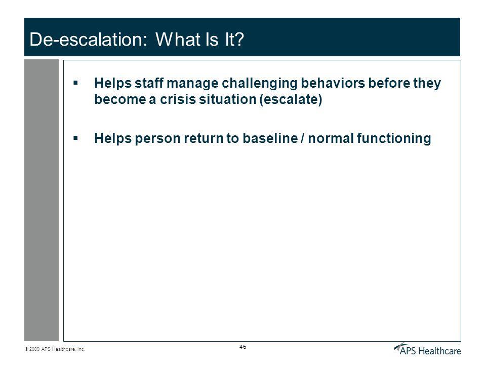 De-escalation: What Is It