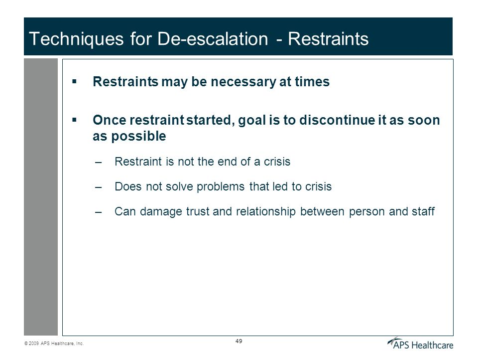 Techniques for De-escalation - Restraints