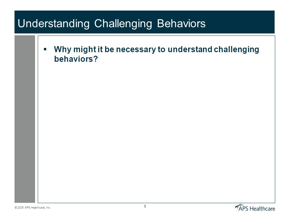 Understanding Challenging Behaviors