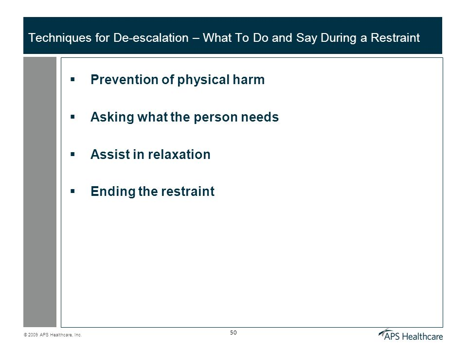 Techniques for De-escalation – What To Do and Say During a Restraint