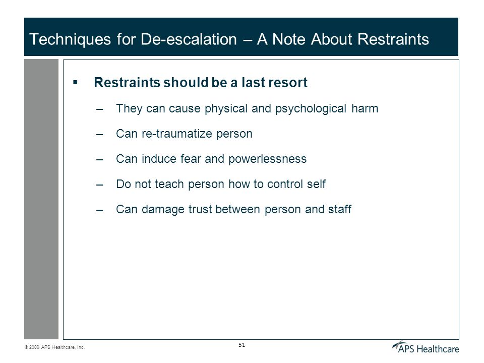 Techniques for De-escalation – A Note About Restraints