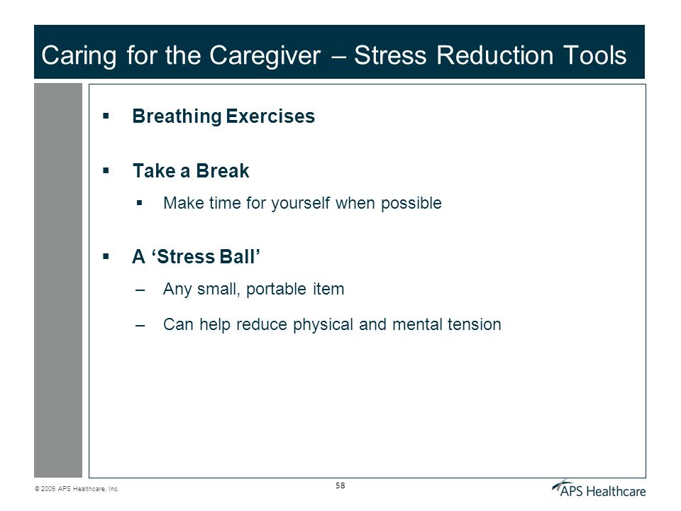 Caring for the Caregiver – Stress Reduction Tools