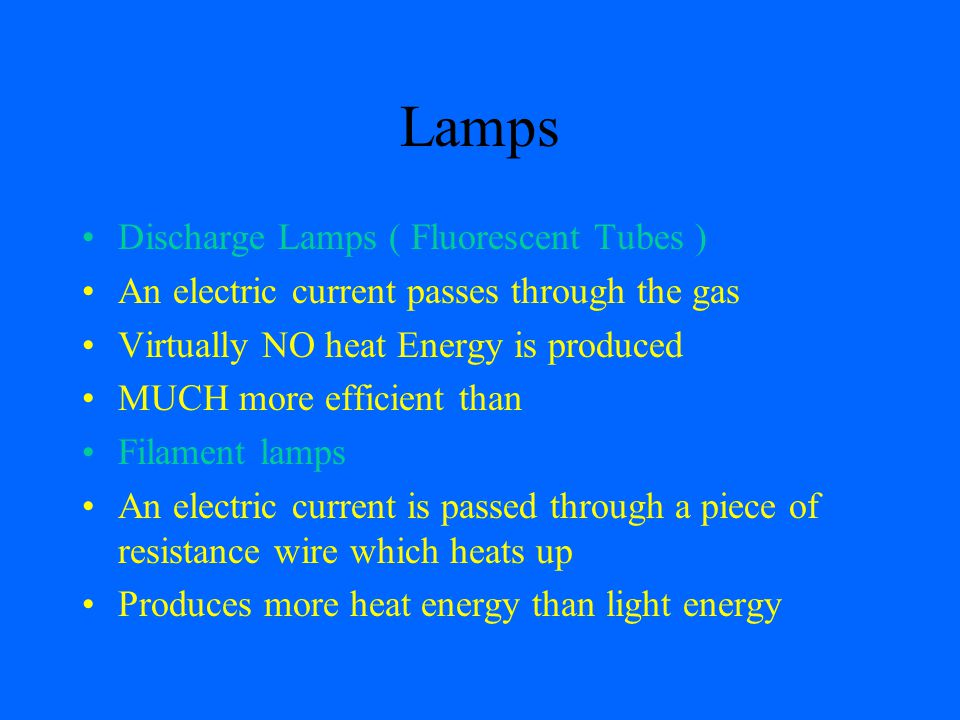 Lamps Discharge Lamps ( Fluorescent Tubes )