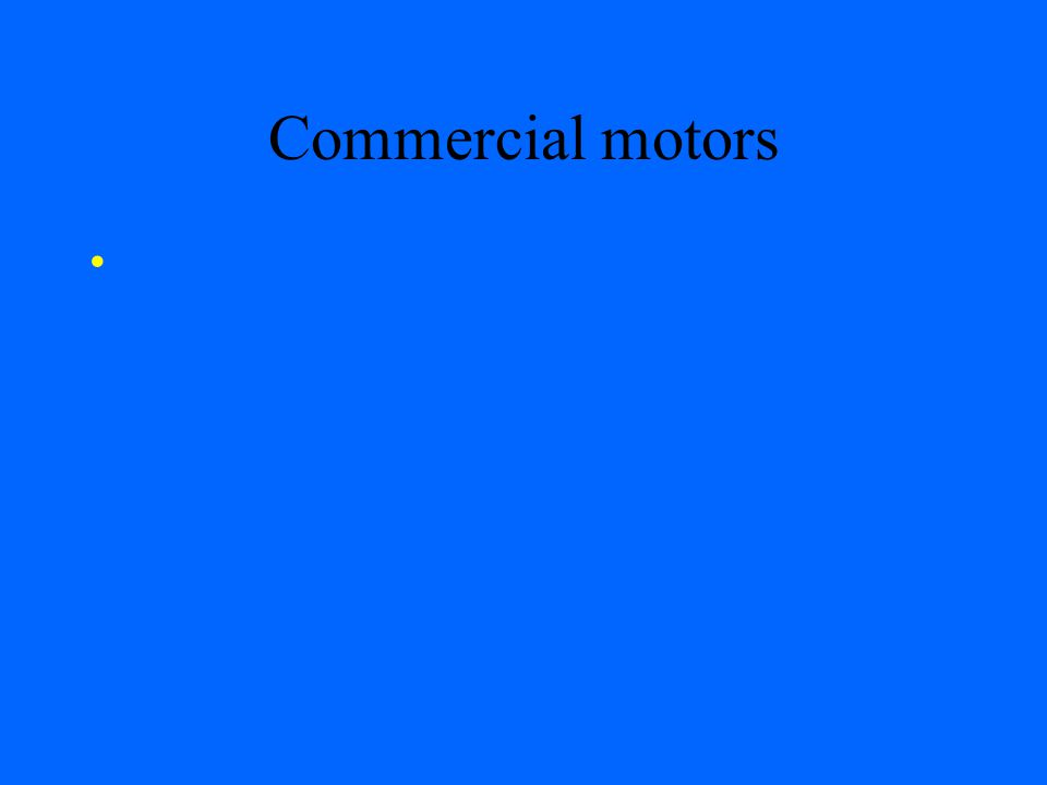 Commercial motors