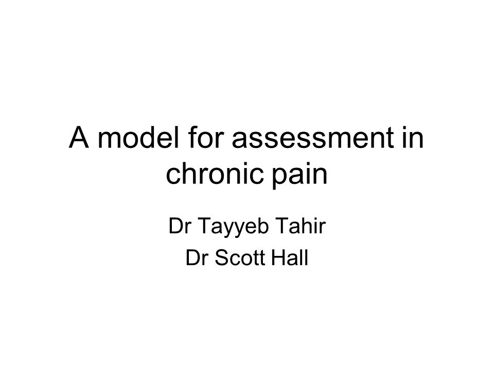 A model for assessment in chronic pain