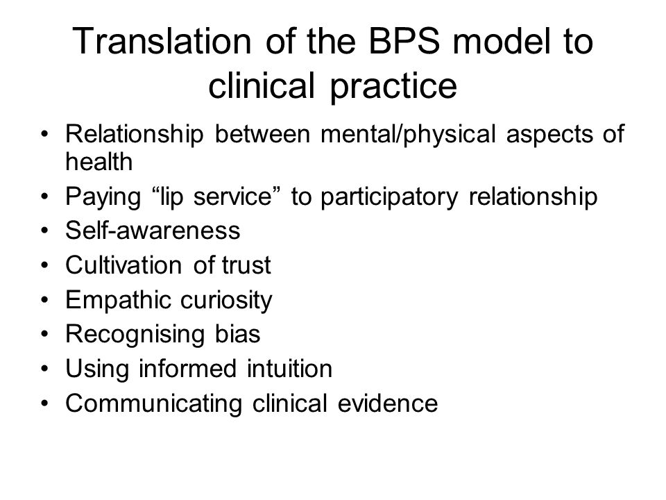 Translation of the BPS model to clinical practice