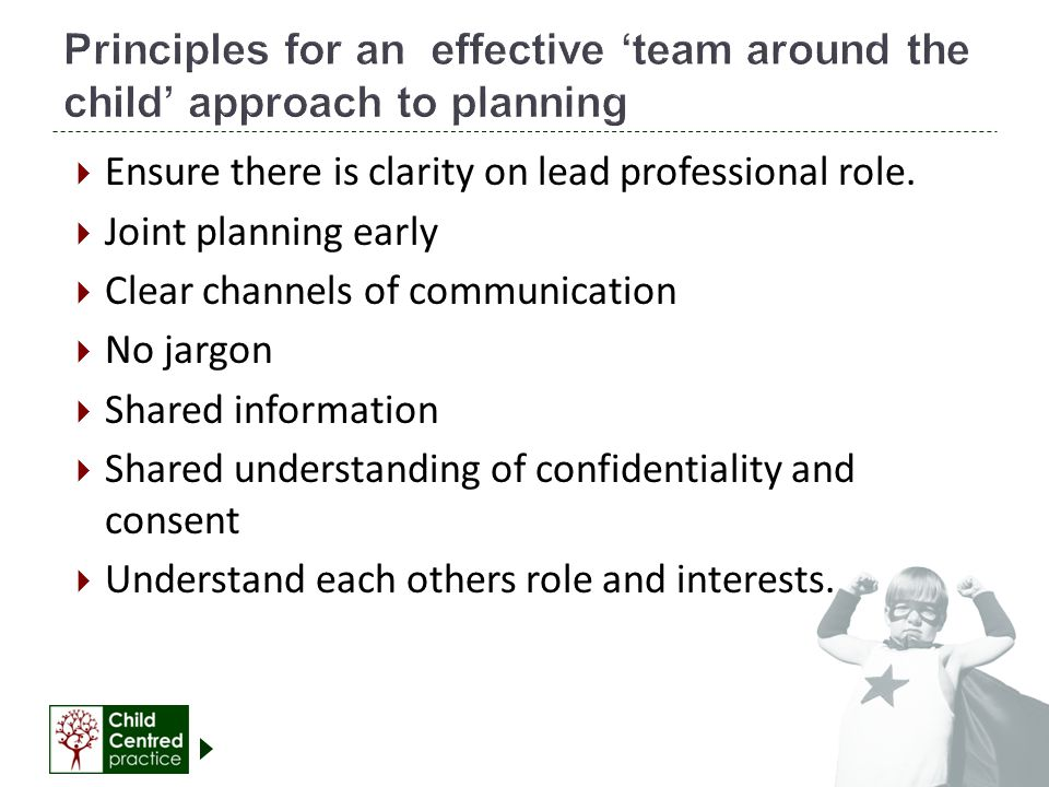 Principles for an effective 'team around the child' approach to planning