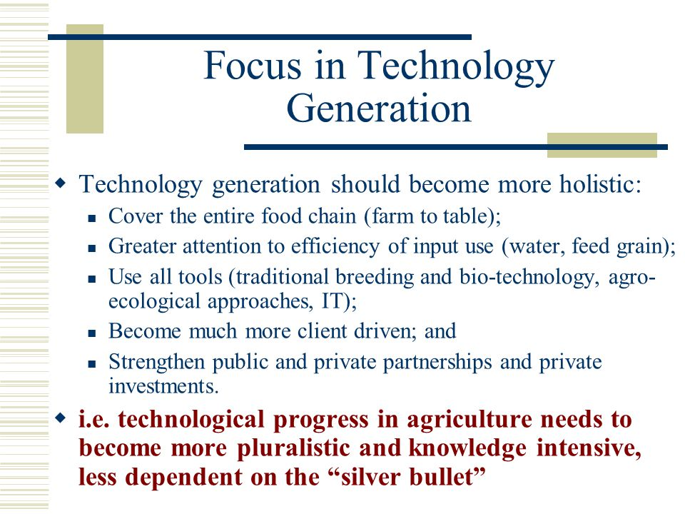 Focus in Technology Generation