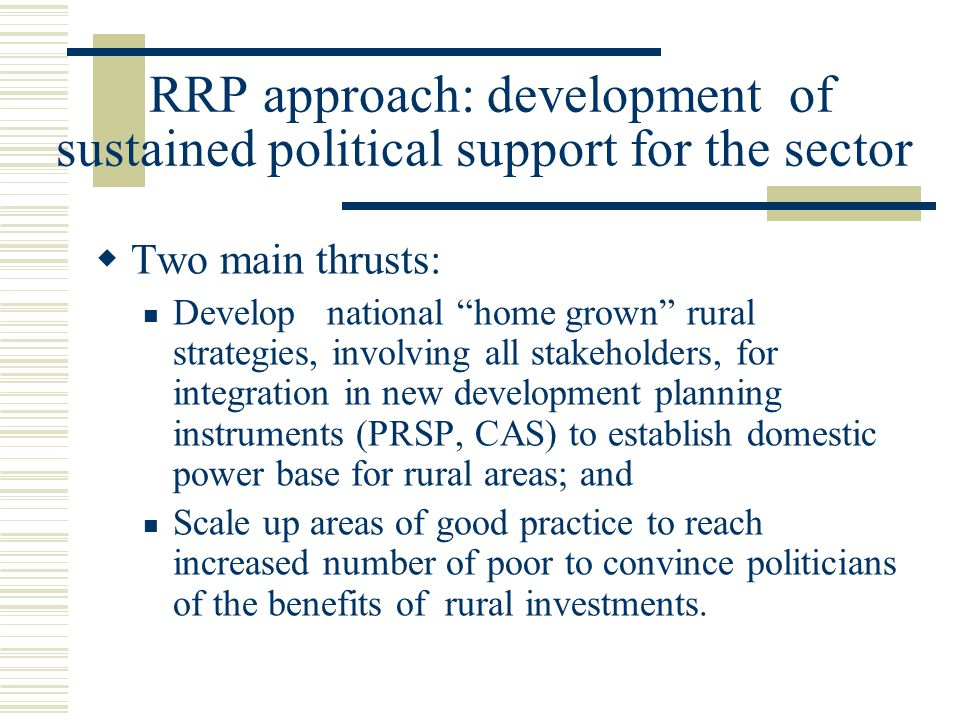 RRP approach: development of sustained political support for the sector
