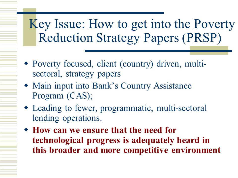 Key Issue: How to get into the Poverty Reduction Strategy Papers (PRSP)