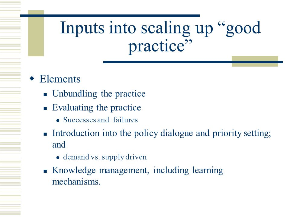 Inputs into scaling up good practice