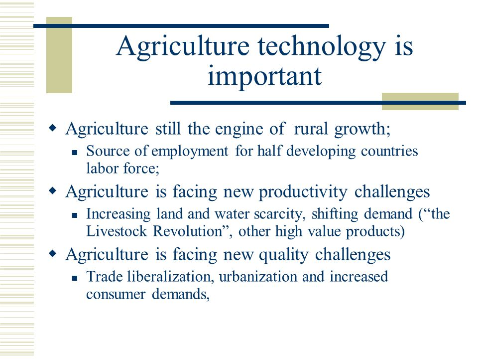 Agriculture technology is important