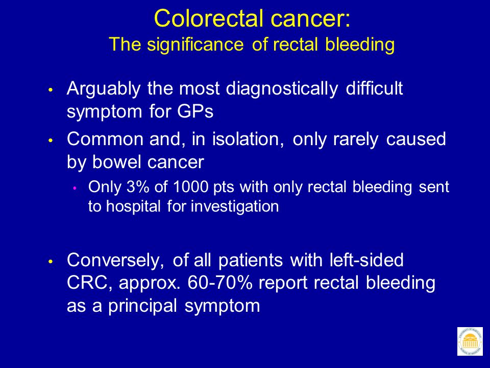 Colorectal cancer: The significance of rectal bleeding