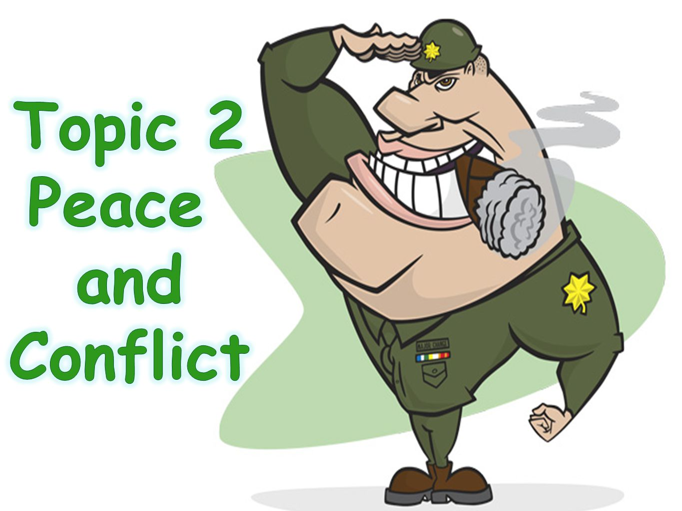Topic 2 Peace and Conflict