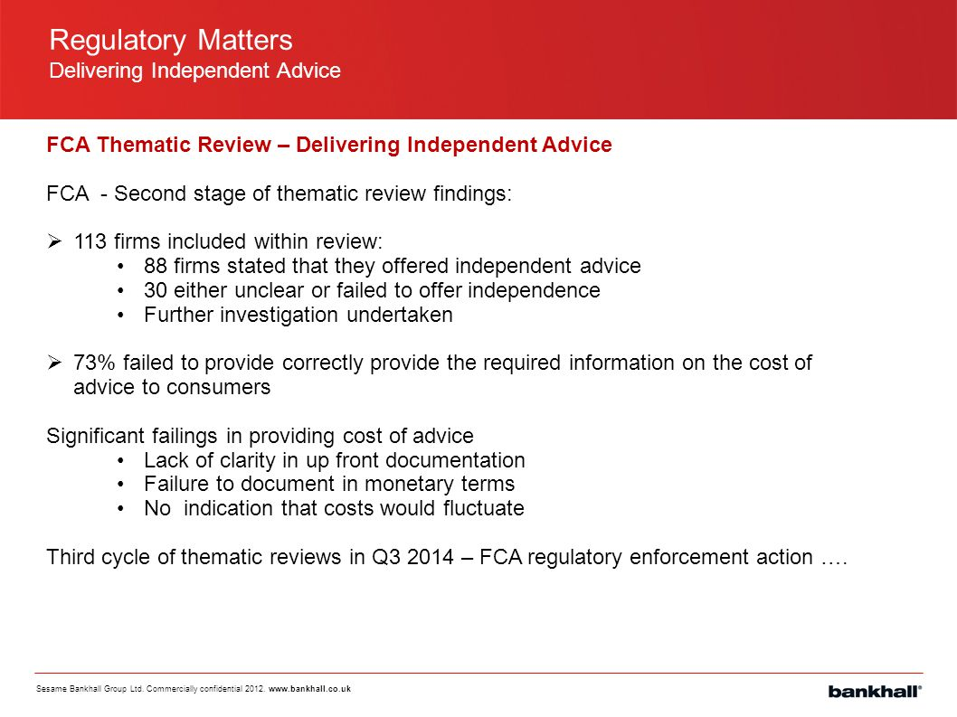 Regulatory Matters Delivering Independent Advice