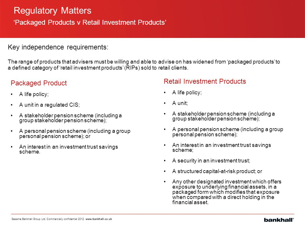 Regulatory Matters 'Packaged Products v Retail Investment Products'