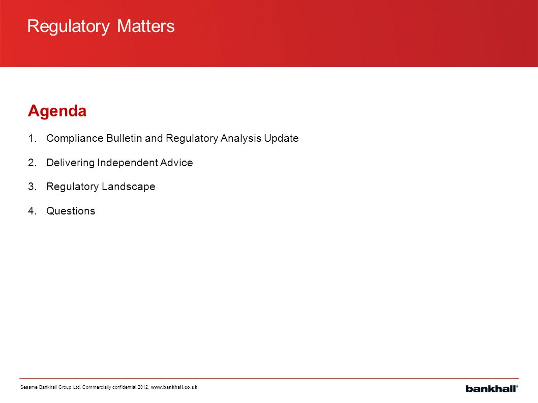 Regulatory Matters Agenda