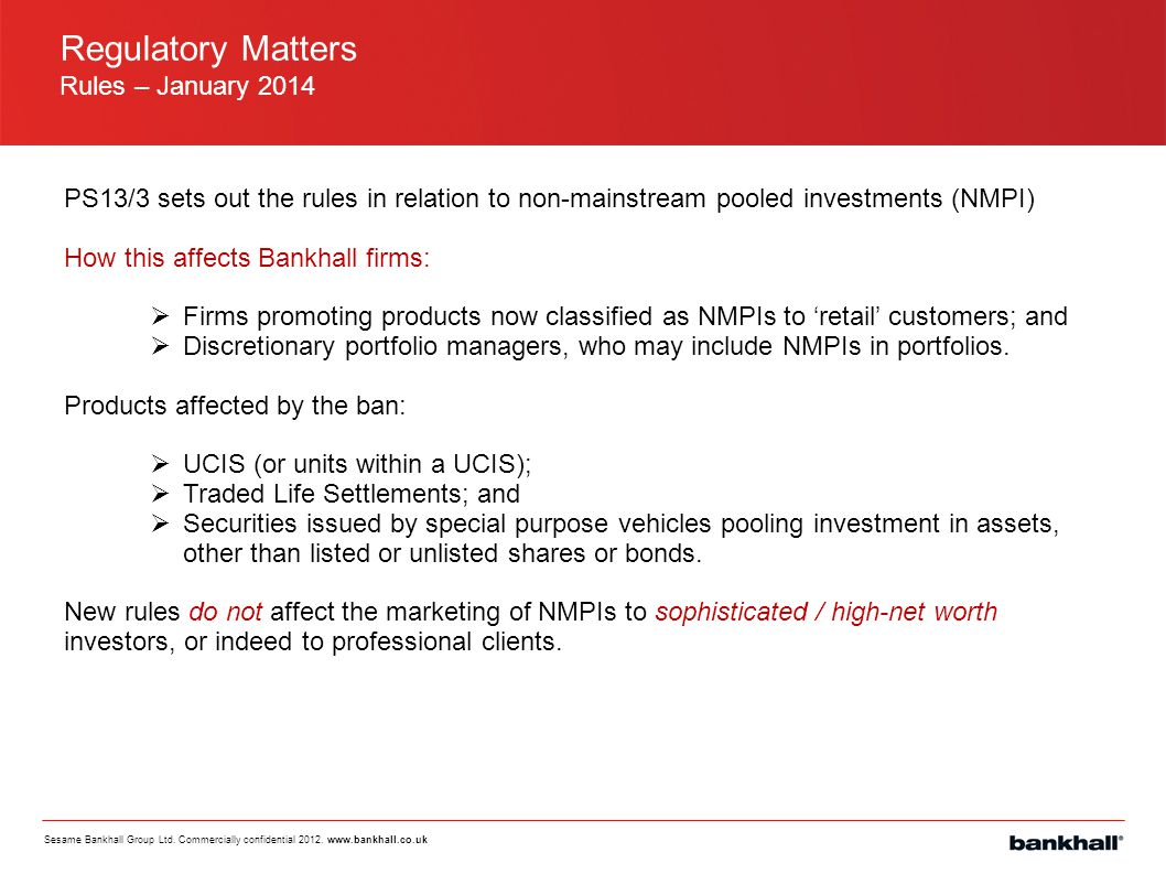 Regulatory Matters Rules – January 2014