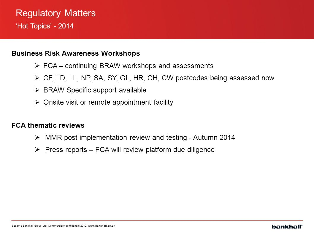 Regulatory Matters 'Hot Topics' - 2014