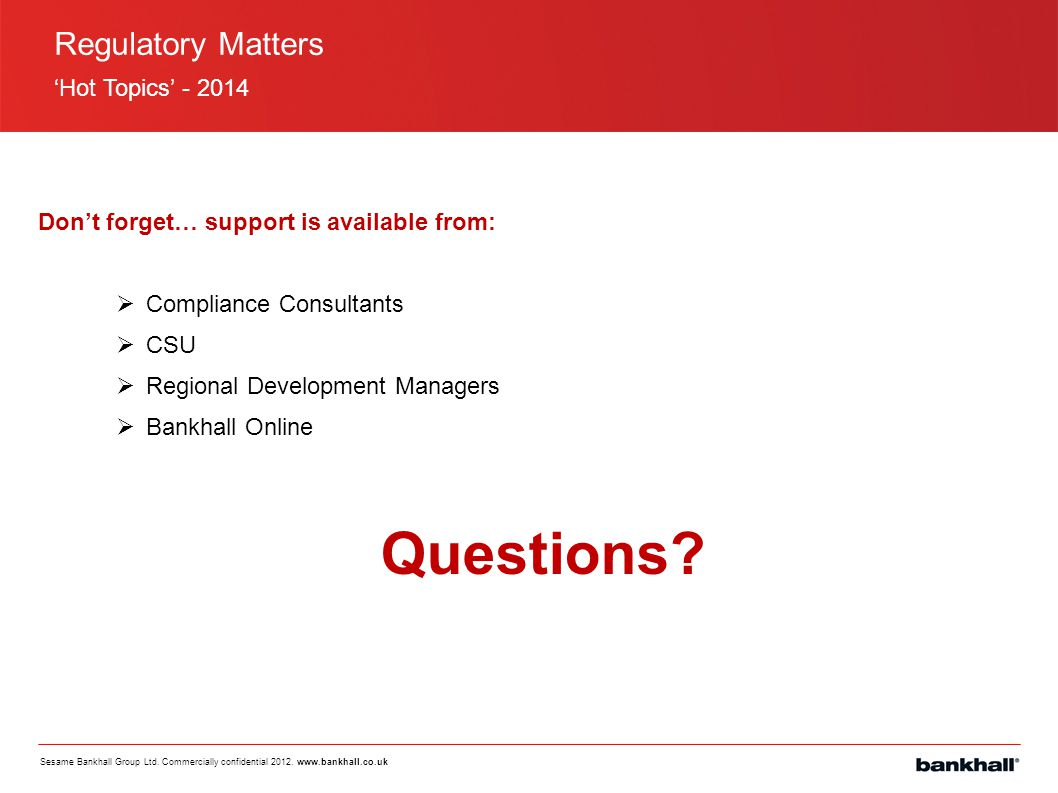 Questions Regulatory Matters 'Hot Topics' - 2014