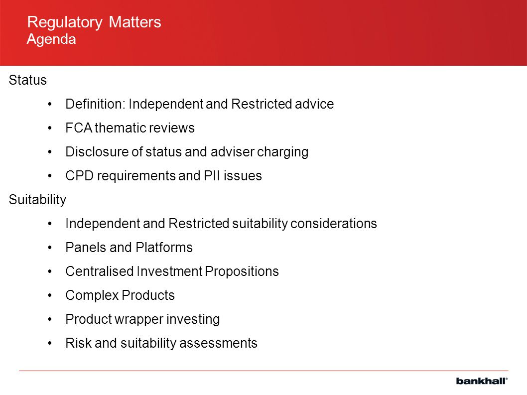 Regulatory Matters Agenda Status