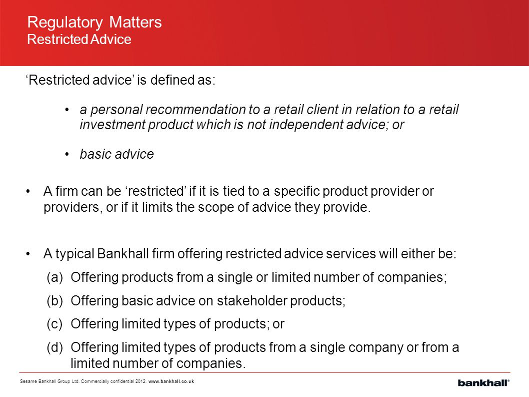 Regulatory Matters Restricted Advice
