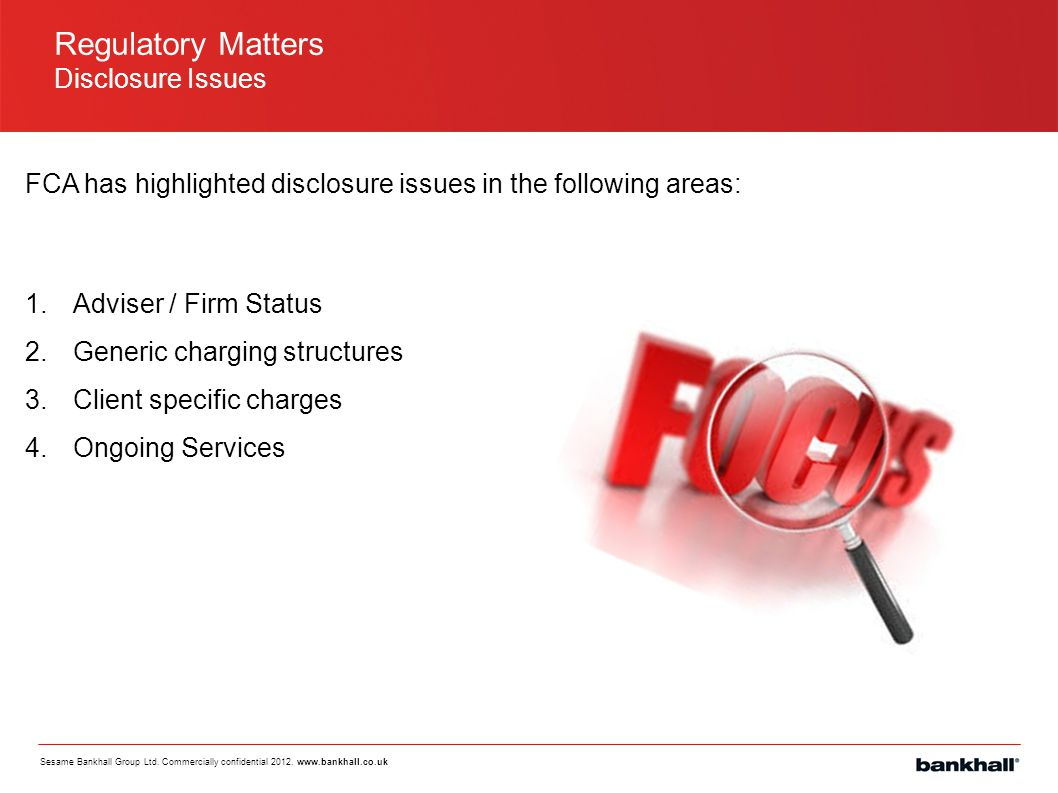 Regulatory Matters Disclosure Issues