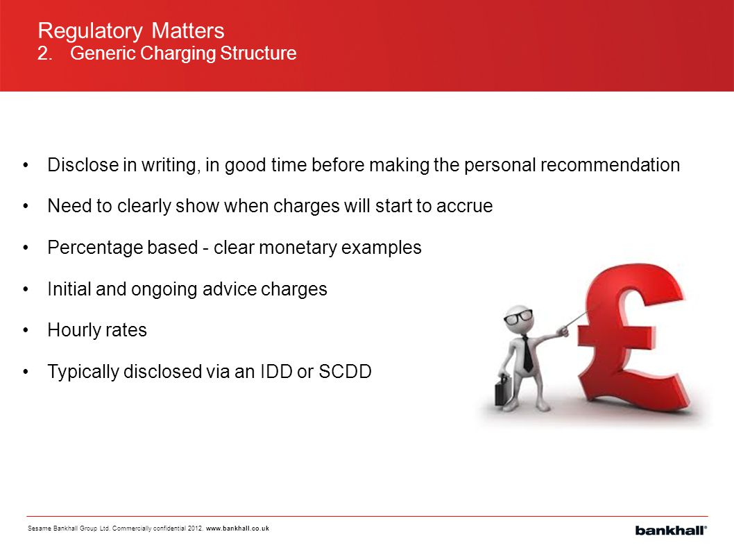 Regulatory Matters 2. Generic Charging Structure