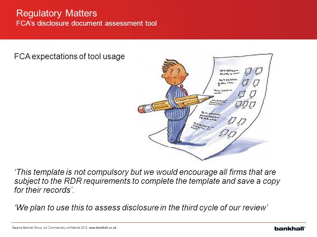 Regulatory Matters FCA expectations of tool usage